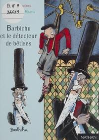 Barbichu et le détecteur de...