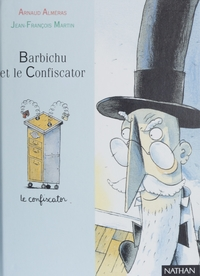 Barbichu et le confiscator