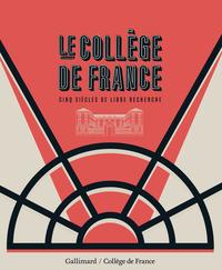 Le Collège de France. Cinq ...