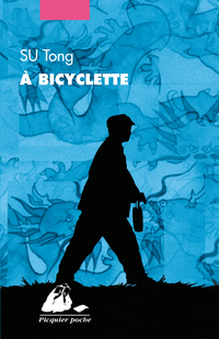 A bicyclette | SU, Tong