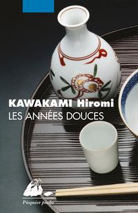 Les Années douces | KAWAKAMI, Hiromi