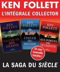 L'Intégrale collector Ken Follett - La saga du Siècle   FOLLETT, Ken