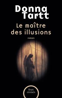 Le Maître des illusions | TARTT, Donna