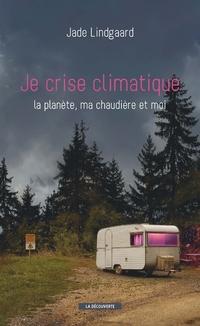 Je crise climatique | LINDGAARD, Jade