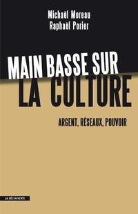 Main basse sur la culture | MOREAU, Michaël
