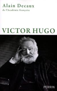 Victor Hugo | DECAUX, Alain