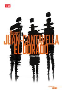 El Dorado | JUAN CANTAVELLA, Robert