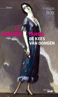 Le dernier tango de Kees Van Dongen | BOTT, François