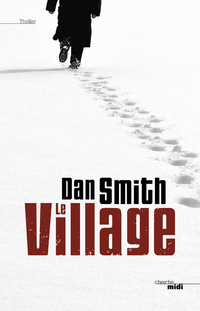 Le Village | SMITH, Dan