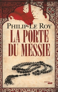 La Porte du Messie | LE ROY, Philip
