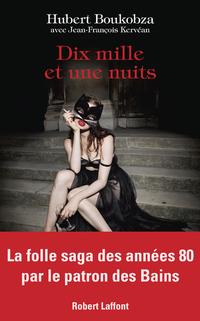 Dix mille et une nuits | KERVÉAN, Jean-François
