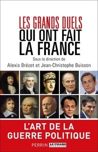 Les grands duels qui ont fait la France   COLLECTIF,