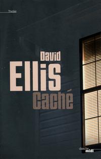 Caché | ELLIS, David