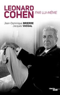 Leonard Cohen par lui-même | BRIERRE, Jean-Dominique