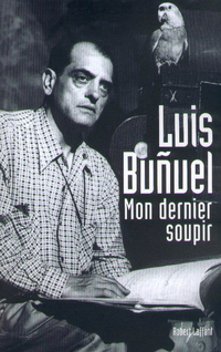 Mon Dernier soupir | BUNUEL, Luis