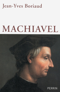 Machiavel | BORIAUD, Jean-Yves