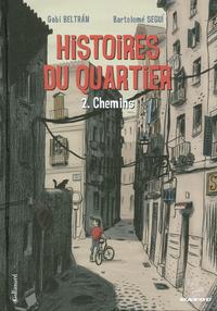Histoires du quartier (Tome...