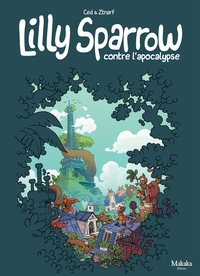Lilly Sparrow contre l'apoc...