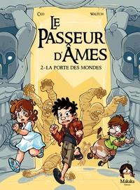 Le Passeur d'âmes - Tome 2 ...