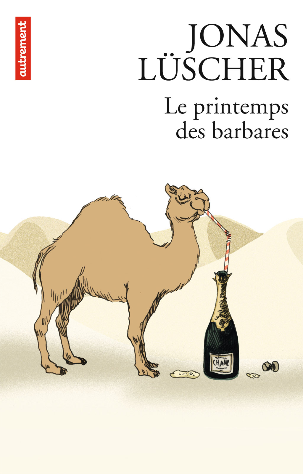 LE PRINTEMPS DES BARBARES