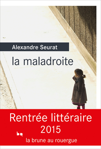 La maladroite | Seurat, Alexandre
