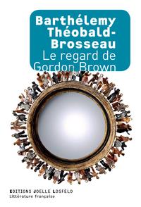 Le regard de Gordon Brown