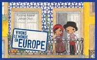 Vivons le monde : l'Europe