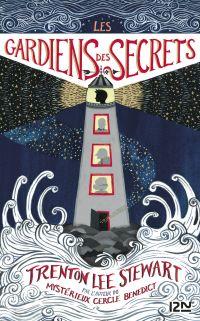 Les Gardiens des secrets | STEWART, Trenton Lee. Auteur