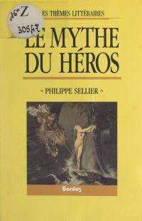 Le mythe du héros