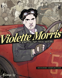 Violette Morris (Tome 2) | Galic, Bertrand (1974-....). Auteur