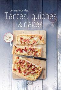 Le meilleur des tartes, quiches et cakes