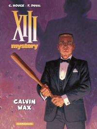 XIII Mystery - Tome 10 - Ca...