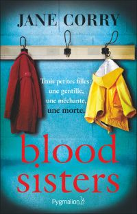 Blood Sisters | Corry, Jane. Auteur