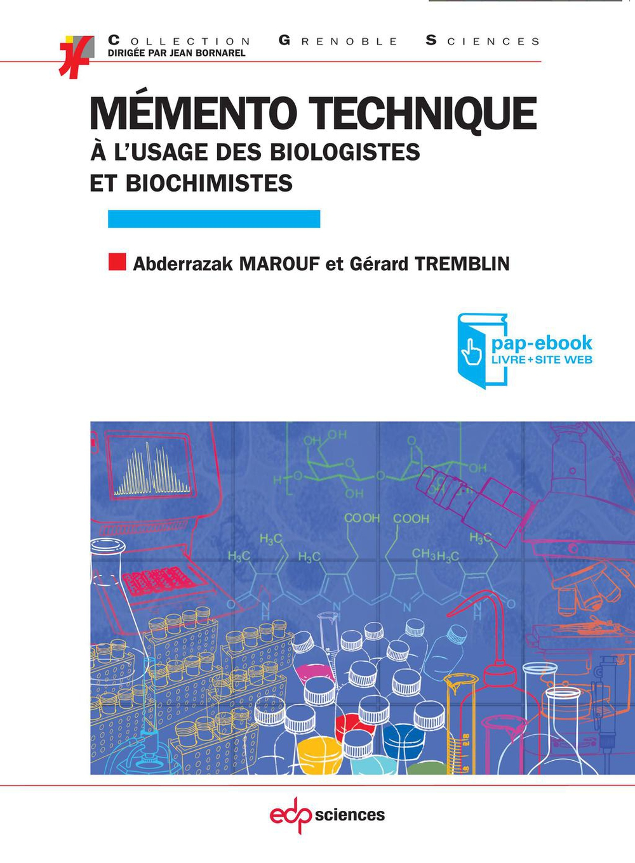 Mémento technique à l'usage des biologistes et biochimistes