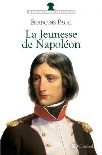 La Jeunesse de Napoléon
