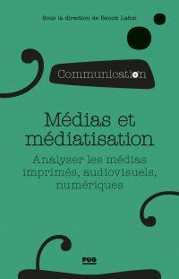 Médias et médiatisation