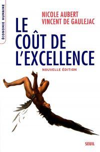 Le coût de l'excellence - Nouvelle édition
