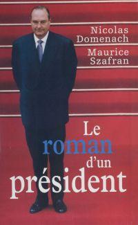 Le Roman d'un président (1)