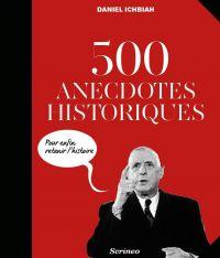 500 anecdotes historiques p...