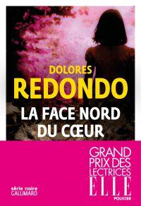 La face nord du coeur | Redondo, Dolores. Auteur