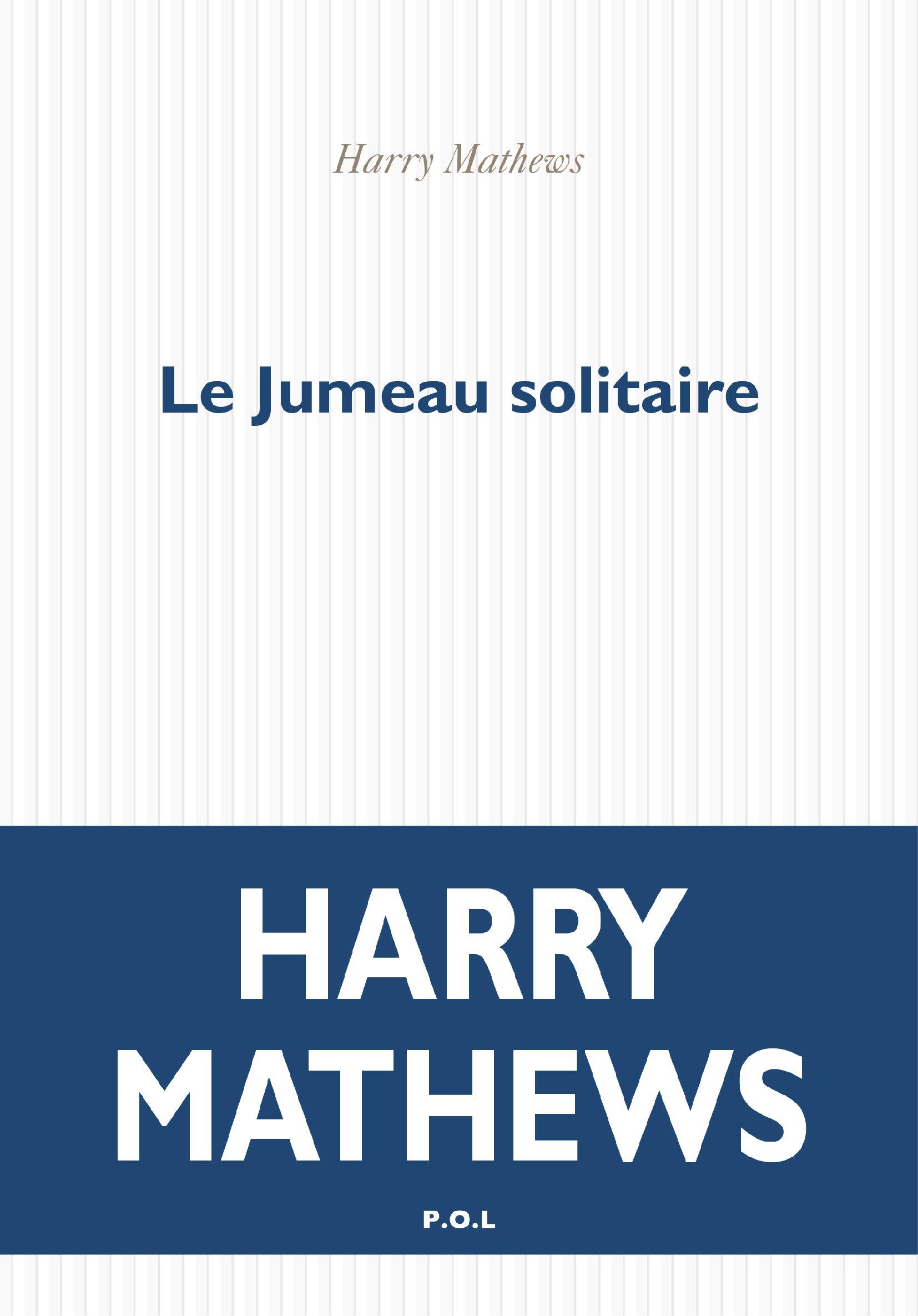 Le Jumeau solitaire   Mathews, Harry