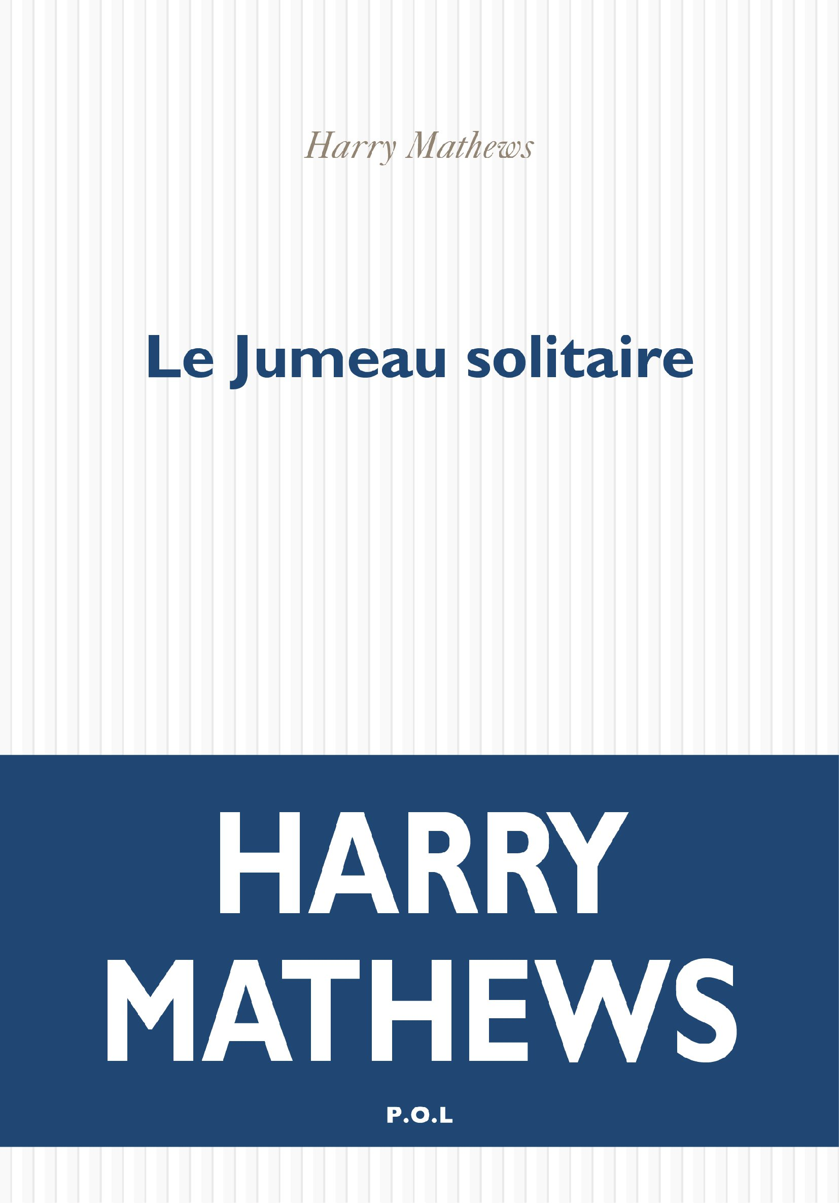 Le Jumeau solitaire | Mathews, Harry