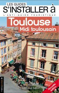 S'installer à Toulouse