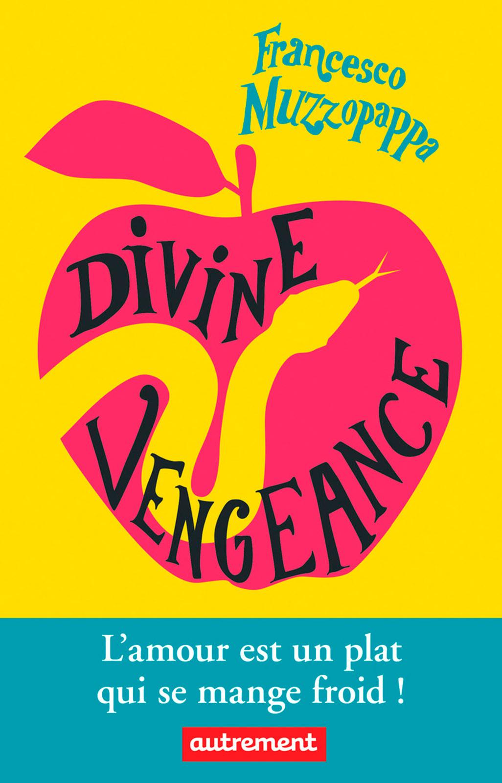 Divine vengeance | Muzzopappa, Francesco