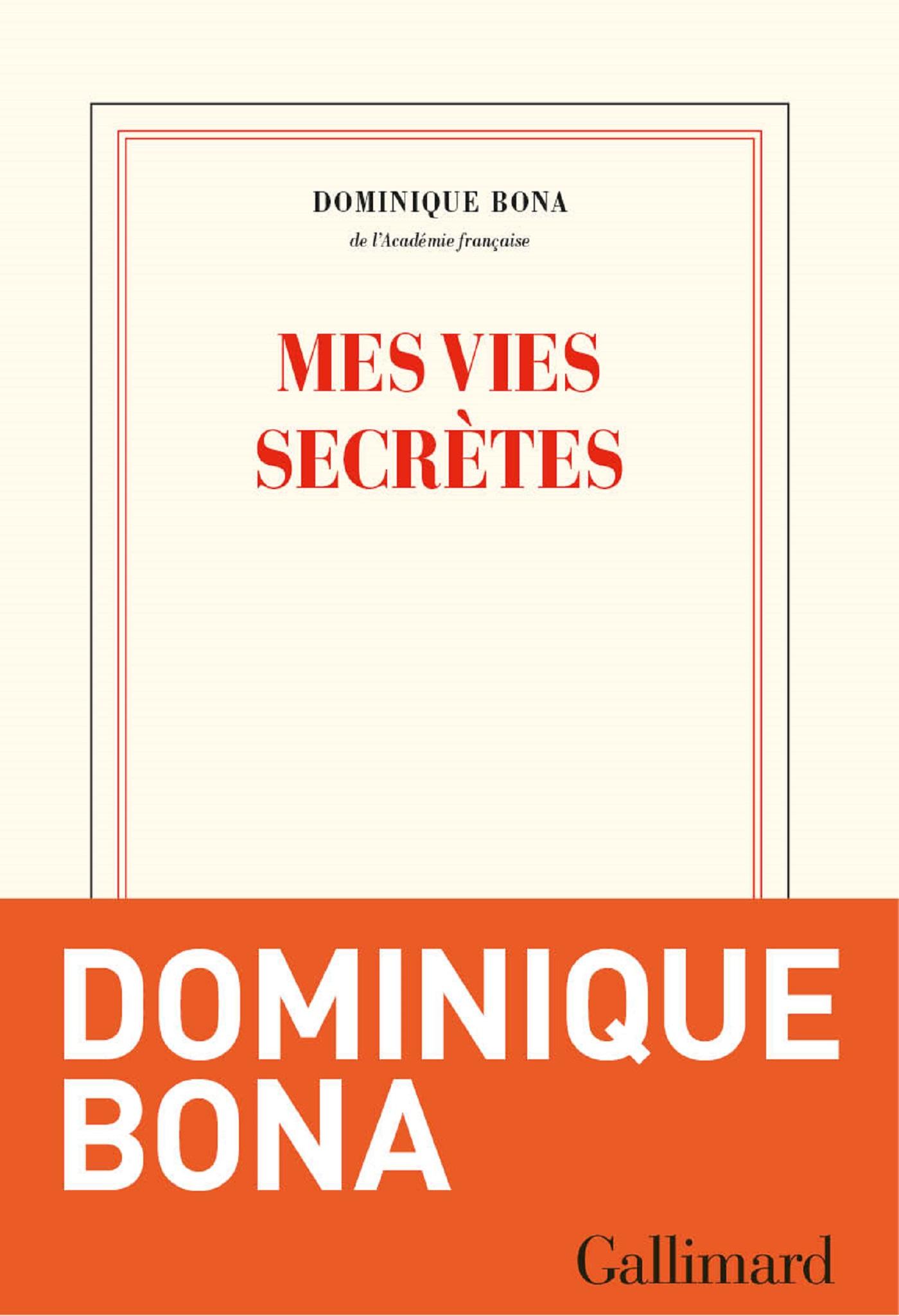 Mes vies secrètes | Bona, Dominique