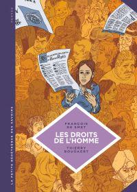 La petite Bédéthèque des Savoirs - Tome 16 - Les droits de l'homme. Une idéologie moderne. | De Smet, François (1977-....). Auteur