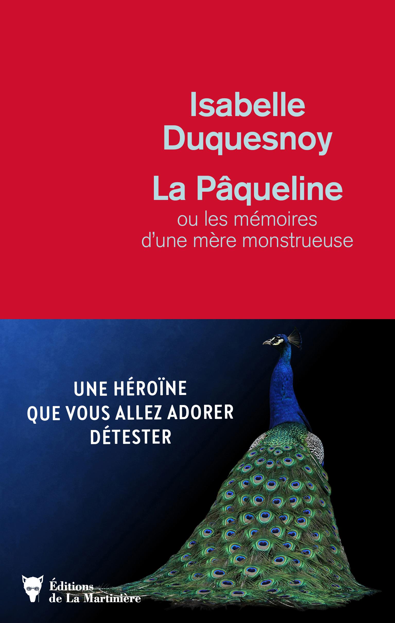 LA PAQUELINE OU LES MEMOIRES D'UNE MERE MONSTRUEUSE