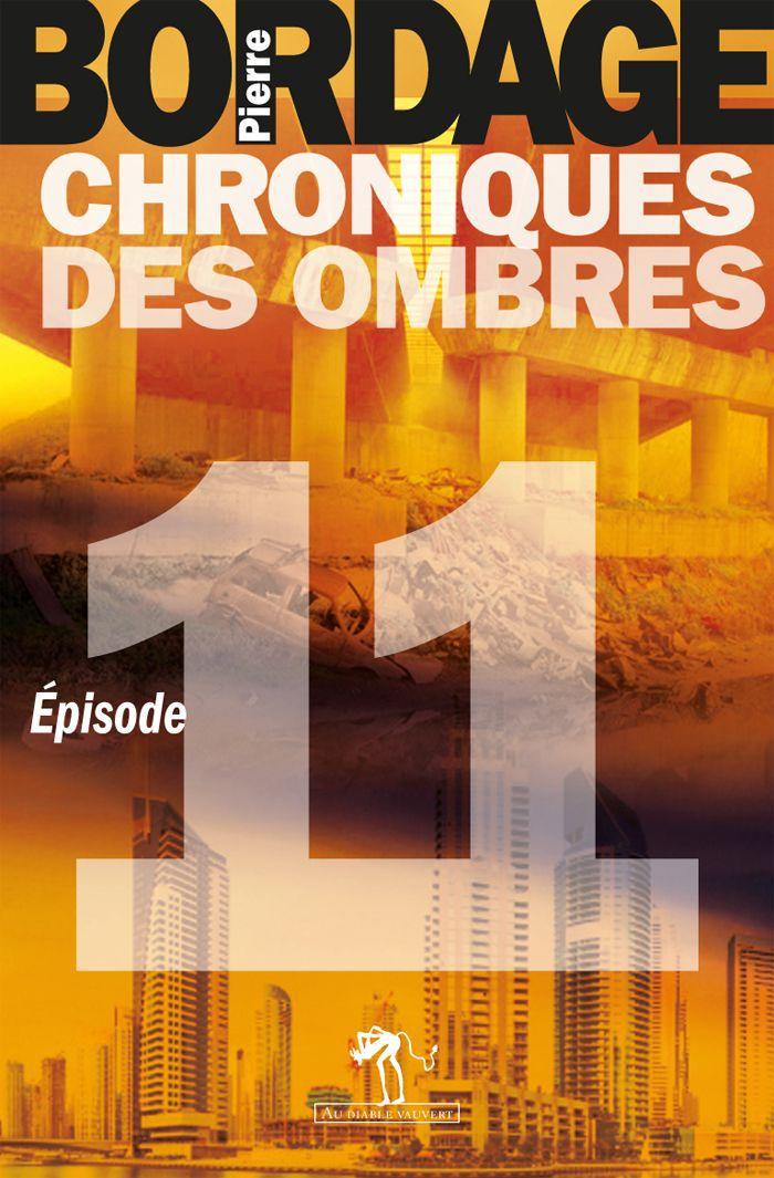 Chroniques des Ombres épisode 11