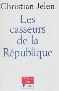La République à la casse