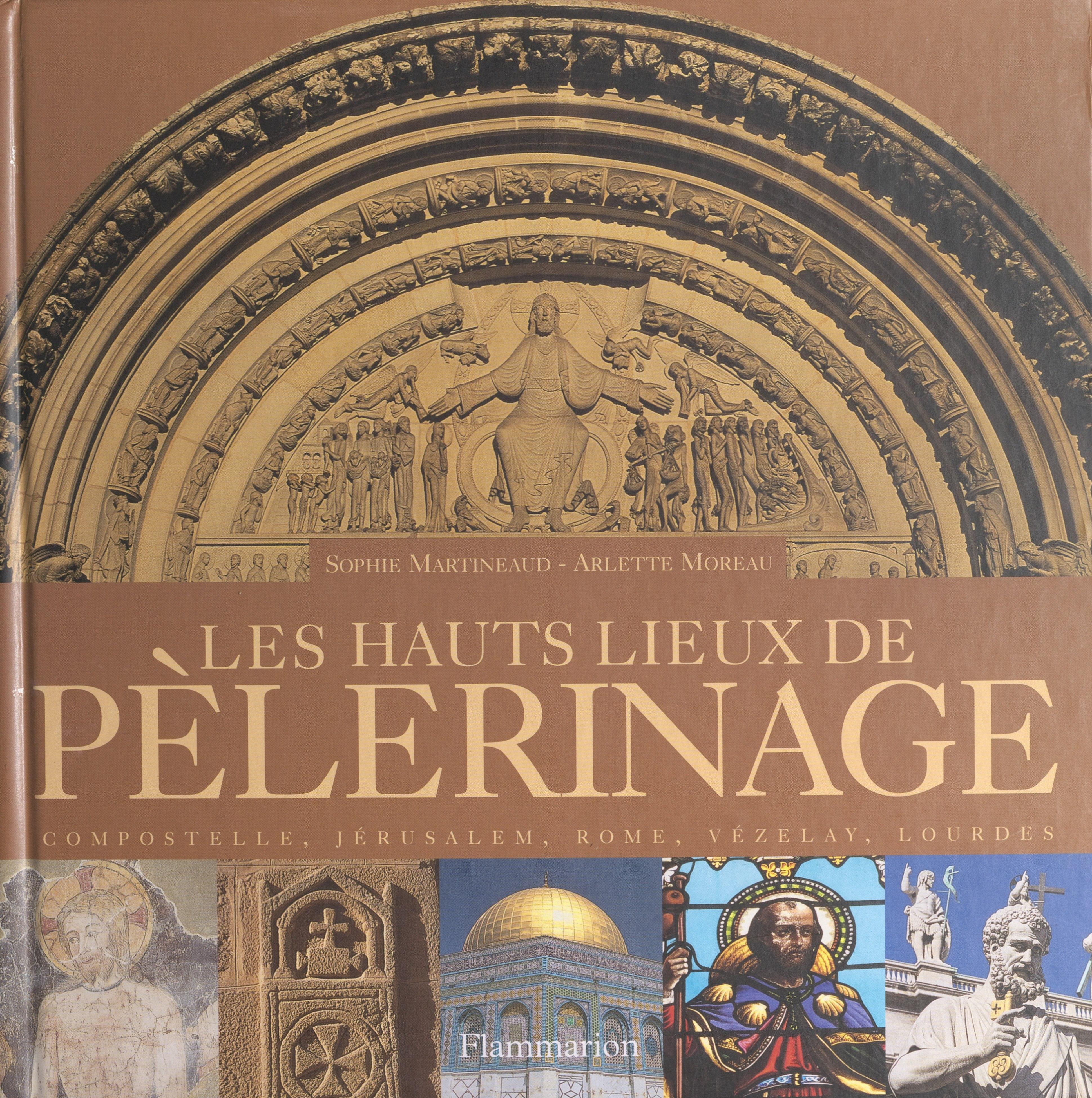 Les hauts lieux de pèlerinage